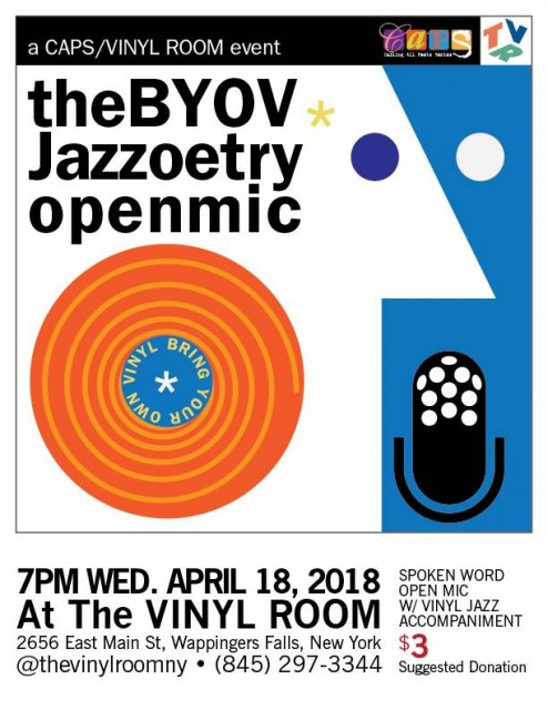 Upcoming Events: BYOV! Jazzoetry Open Mic Wednesday April 18, 7pm #poemsprosedialogue   Open Mic / Salon   Thursday, April 26, 7pm